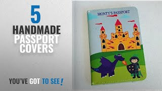 Top 10 Handmade Passport Covers [2018]: Children's personalised dragons and knight passport cover