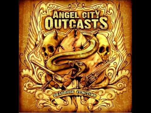 Angel City Outcast - Rev It Up, Turn It Loose (Lyrics)
