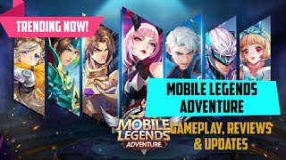 Mobile Legends Adventure Gameplay, Reviews and Updates