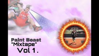 Paint Beast Mixtape Vol.1