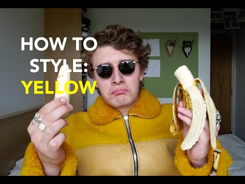 HOW TO STYLE: YELLOW