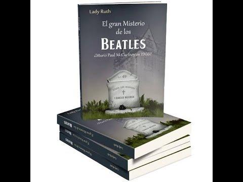 El Misterio de los Beatles .   Murio Paul McCartney en 1966 ?