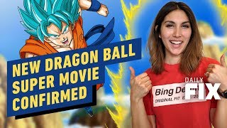 Video New Dragon Ball Super Movie Confirmed - IGN Daily Fix download MP3, 3GP, MP4, WEBM, AVI, FLV Agustus 2019