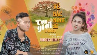 Em Gì Ơi ! Về Bắc Ninh Đi | Truyền Thái Y Parody | MV official