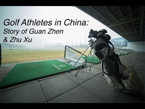 Golf Athletes in China: Story of Guan Zhen & Zhu Xu