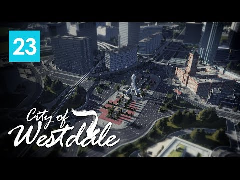 Cities Skylines: City of Westdale EP23 - Victory Square Roundabout