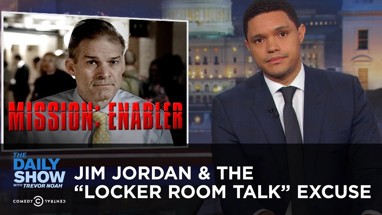 "Jim Jordan & The ""Locker Room Talk"" Excuse 