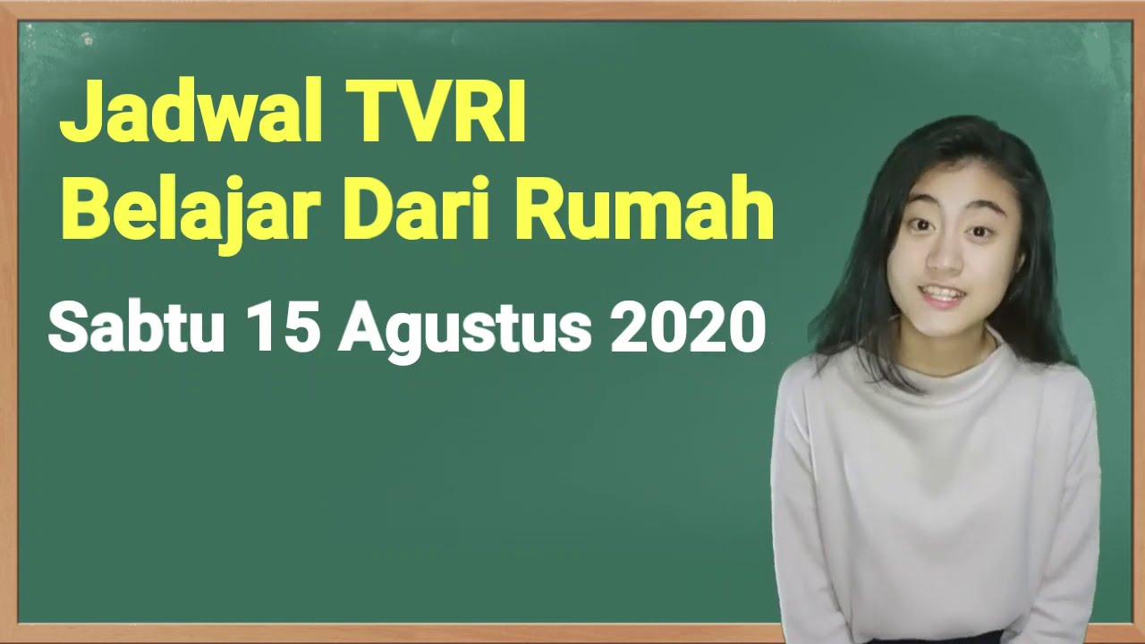 Jadwal TVRI Hari Ini Sabtu 15 Agustus 2020 Belajar Dari Rumah