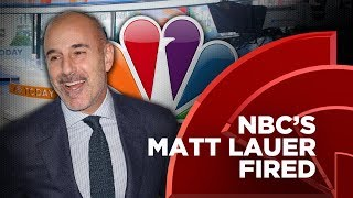 NBC's Matt Lauer Fired After Sexual Misconduct Allegations Arise
