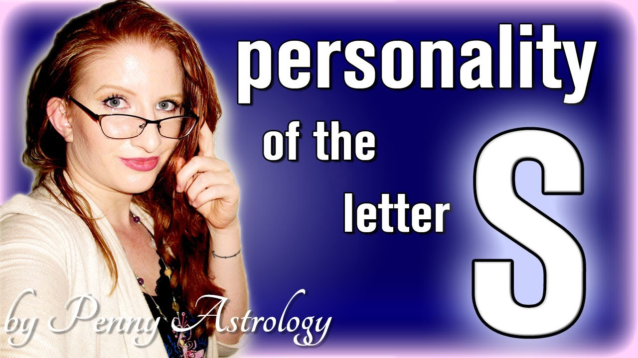 The Letter S Name Meaning And Symbolism Numerology Youtube