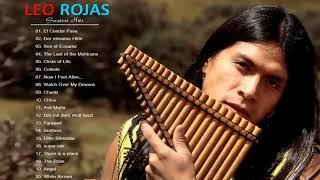 The Best Of Leo Rojas | Leo Rojas Greatest Hits Full Album || Leo Rojas Mix 2018