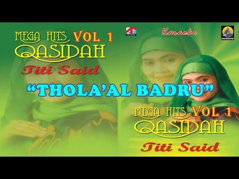 Titi Said - Thola'al Badru (Karaoke) - Qasidah Vol 1