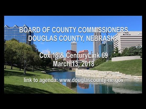 add closed captions Board of County Commissioners Douglas County Nebraska, March 13, 2018