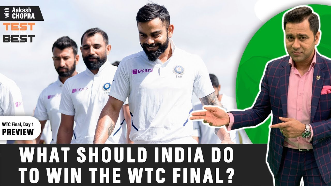 How can INDIA take LEAD on DAY 1 of WTC Final? | Preview | Betway Test of the Best | Aakash Chopra
