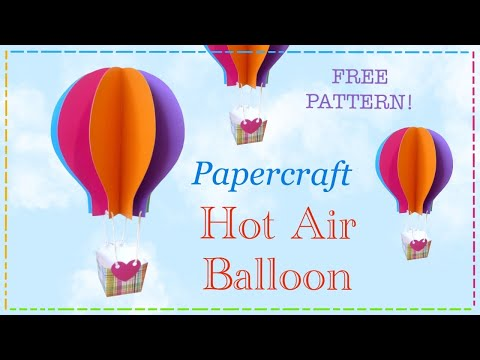 Papercraft hot air balloon tutorial with free pattern by Lisa Pay
