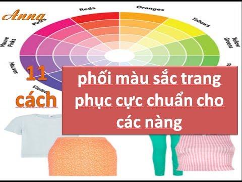 11 cách phối màu sắc trang phục cực chuẩn cho các nàng