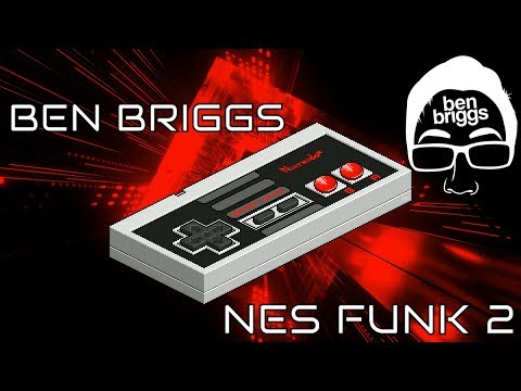 Ben Briggs - NES Funk 2