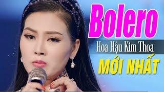 BOLERO KIM THOA RANDY MỚI NHẤT 2018 - LK Nhạc Vàng Bolero Gây Chấn Động Hàng Triệu Con Tim
