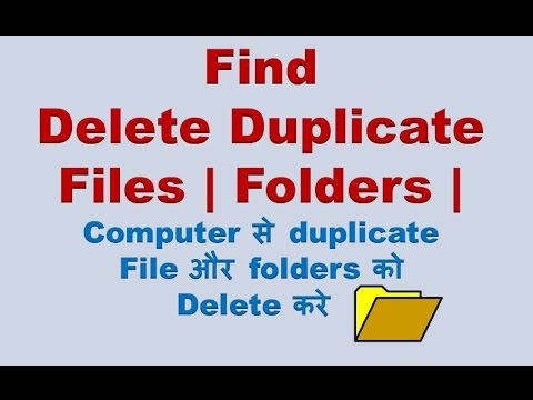 How to find and delete Duplicate Folders | Files from computer and Laptop ?