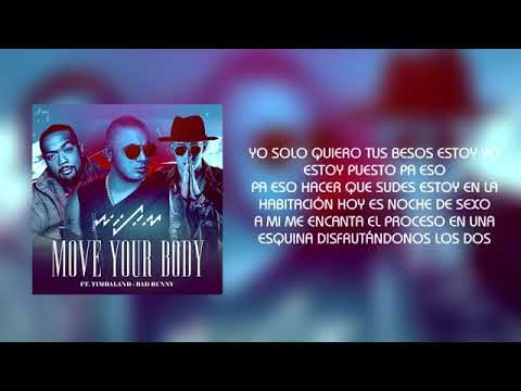 wisin-ft-bad-bunny---timbaland--move-your-body-(letras)-2017