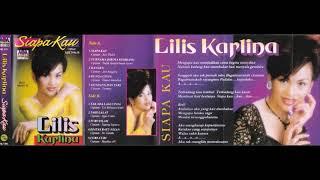 Lilis Karlina Siapa Kau Full Album Original