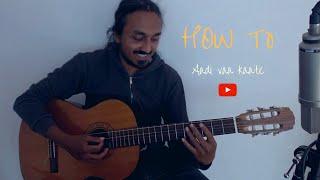 How To AadiVaa Katte Tabs | Detailed Guitar