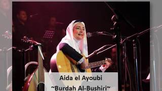 Video Aida el Ayoubi--Burdah Al Bushiri download MP3, 3GP, MP4, WEBM, AVI, FLV Juli 2018