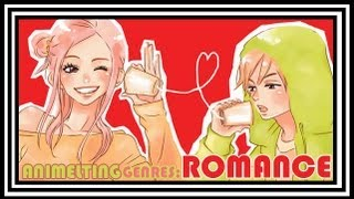 Genre Melting: Romance in Anime & Manga