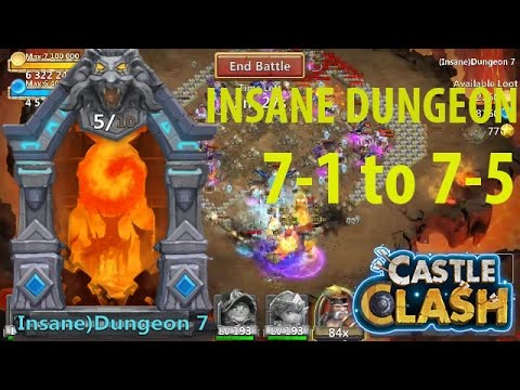 Castle Clash: INSANE DUNGEON 7-1 to 7-5 {id7-1 to 7-5} | Latest Update!!