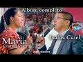 MARIA CRISTINA MACARIO E ISAIAS CALEL  Album completo