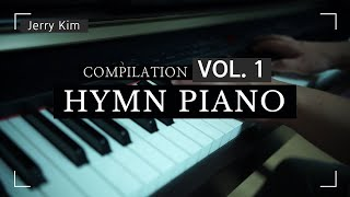 [2hours] 은혜로운 찬송가 Hymn Piano Compilation (Piano by Jerry Kim)