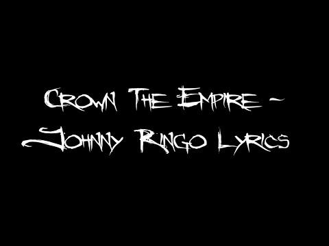 Crown The Empire  - Johnny Ringo Lyrics