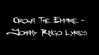 Crown The Empire Johnny Ringo Lyrics Youtube
