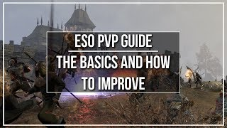 ESO PvP Guide - The Basics and How to Improve