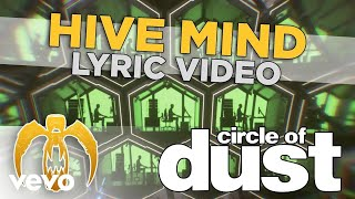 Circle of Dust - Hive Mind
