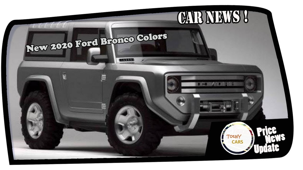 New 2020 Ford Bronco Colors
