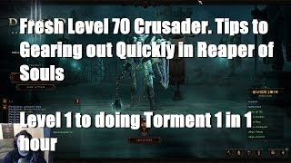 Reaper of Souls: Fresh Lvl 70 Crusader | Tips To Gearing