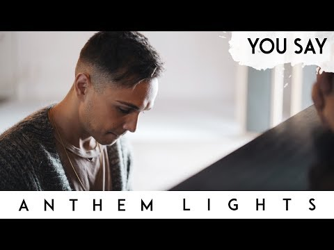 You Say  - Lauren Daigle | Anthem Lights Cover
