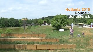 Round 1 - Hotlanta 2015 - Will Schusterick - Disc Golf