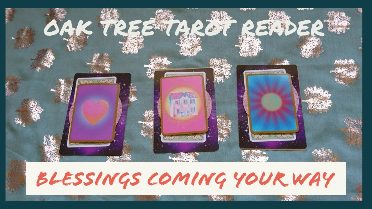 Tarot reading - Blessings coming your way!