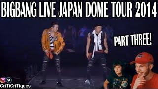 BIGBANG JAPAN DOME TOUR X PART THREE (COUPLE REACTION!)