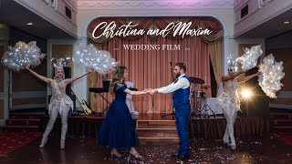 Wedding film Christina and Maxim | Good Luck Film