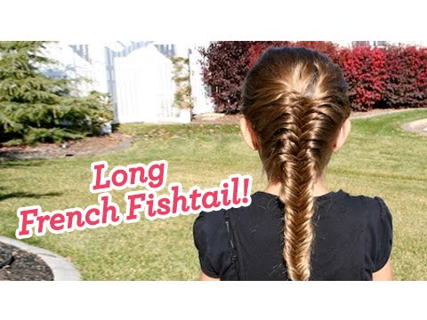 French Fishtail Braid Long Hair Cute Girls Hairstyles - YouTube