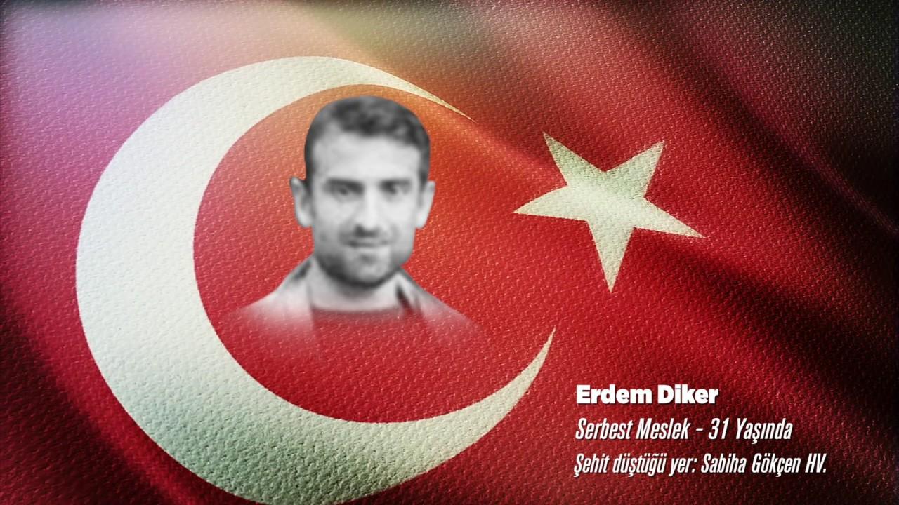 15 Temmuz Şehidi Erdem Diker