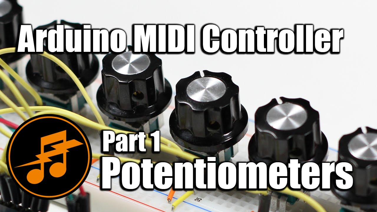 Notes and Volts: Arduino MIDI Controller: Potentiometers