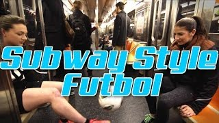 NYC Subway-Style Soccer | Yael Averbuch and Indi Cowie | Part 1