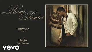 Romeo Santos - Necio (Audio) ft. Santana video thumbnail