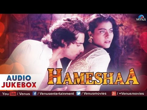 Hameshaa Full Songs | Saif Ali Khan, Kajol | Audio Jukebox