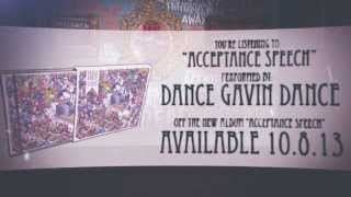 Watch Dance Gavin Dance Acceptance Speech video