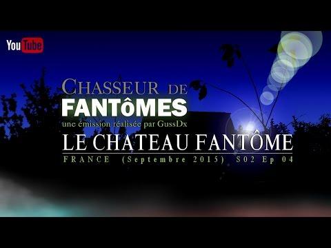 CDF S02 Ep04 : LE CHATEAU FANTÔME (France - septembre 2015)